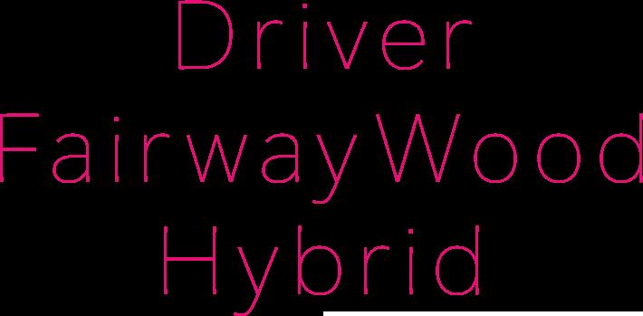 Driver Fairway Wood Hybrid